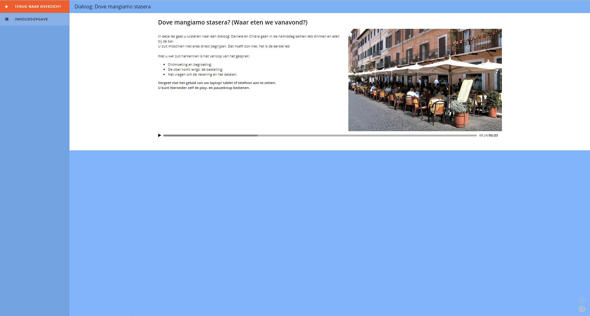 Voorbeeld: Italiaanse dialoog Italiaans leren online